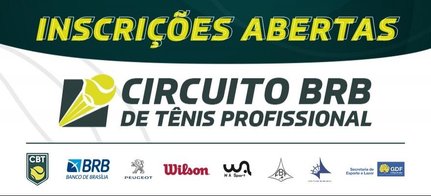 Inscrições abertas para o Circuito BRB de Tênis Profissional
